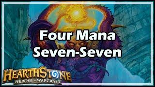 [Hearthstone] Four Mana Seven-Seven