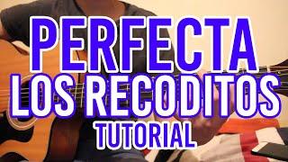 """Como Tocar """"Perfecta"""" BANDA LOS RECODITOS (TUTORIAL DE GUITARRA) @AldoGarcia"""