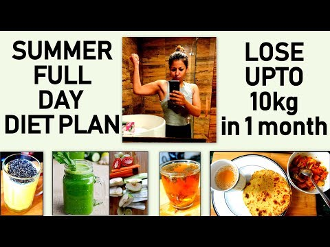 Full Day Weight Loss Diet Plan For Summer To Lose 10 Kg