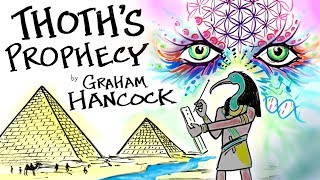 THOTHs PROPHECY Read From The Hermetic Texts By Graham Hancock