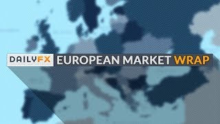 European Market Wrap: Markets mixed as politics hog headlines