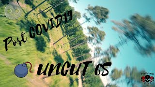 First Flight Post COVID19 and First one with 6S |UNCUT |FPV Freestyle