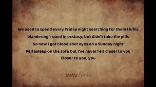 Dan Caplen(lyric) Closer To You(ft.Sinead Harnett)