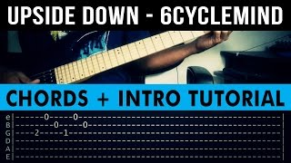 Upside Down - 6Cyclemind INTRO + CHORDS Guitar Tutorial