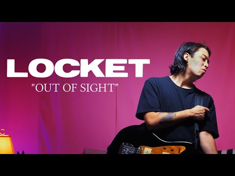 Locket - Out of Sight (Official Music Video)