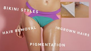Expert's guide to getting rid of ingrown pubic hair, pigmentation and bikini styles.