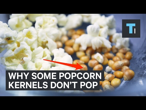 Why some of the kernels in your popcorn don't pop