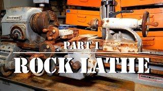 Rockwell 11 Lathe Part 1