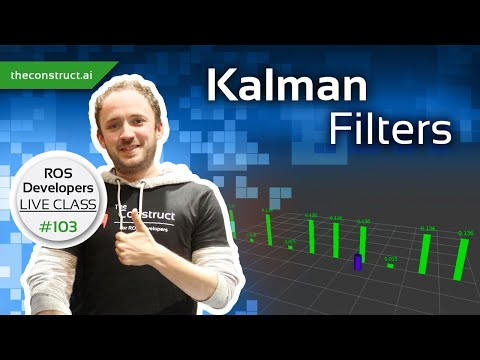 Basic Concepts of Kalman Filters | ROS Developers Live Class #103 ...