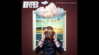 B.o.B - Bombs Away ft. Morgan Freeman - Strange Clouds