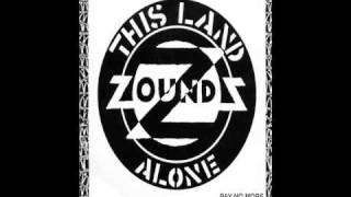 Zounds - This Land/Alone (2002)