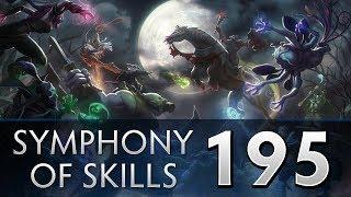 Dota 2 Symphony of Skills 195