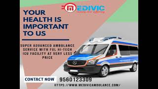 Noteworthy Emergency Ambulance Service in Patna by Medivic