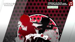 Miraculous Ladybug  Theme Song   Official FULL instrumental!    EXCLUSIVE