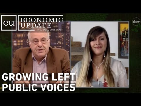 Economic Update: Growing Left Public Voices