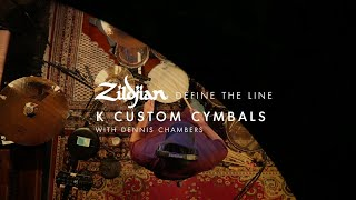 Zildjian Define The Line- K Custom