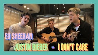 Ed Sheeran And Justin Bieber   I Don't Care (New Hope Club Cover)