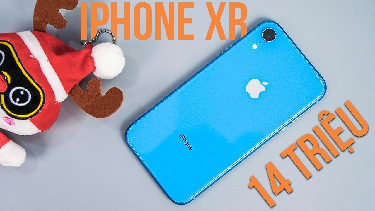 iPhone XR 14 triệu: Có ngon để mua lúc này