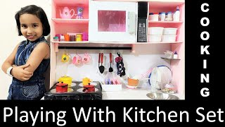 Playing with Kitchen Set in Hindi PART 2| Cooking with Kitchen Set Toy | How to play cooking game