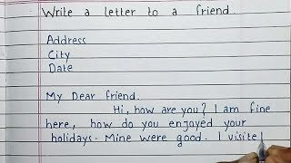 How to write a letter to friend | Vacation | Friendly letter