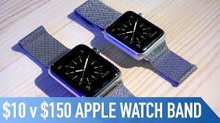 $10 v $150 Milanese Loop Apple Watch Band | Any good?