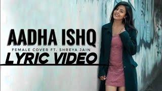 Adha ishq - female version   shadow lyrics   30 sec - YouTube