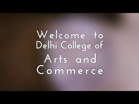 Delhi College of Arts and Commerce video cover1