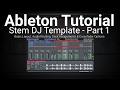 Download Lagu Ableton Tutorial: Building a Basic Stem DJ Template Set - Part 1 Mp3 Free