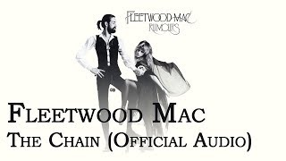 Fleetwood Mac   The Chain (Official Audio)