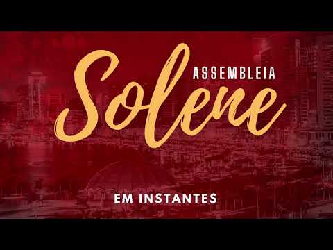 Assembleia Solene - 13.02.2021