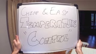 Cheap and Easy Temperature Control