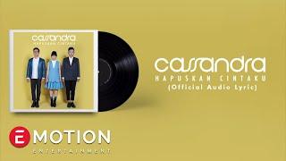 Gambar cover Cassandra - Hapuskan Cintaku (Official Lyric Video)