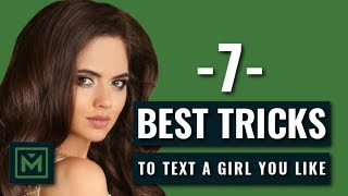 How to Text a Girl You Like - 7 Alpha Tricks to Get a Girl to Like You Over Text (Today)