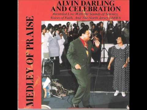 Alvin Darling & Celebration-The Lord That Healeth Thee