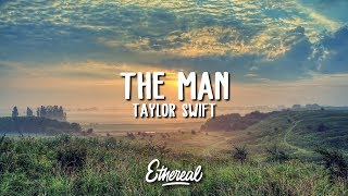 Taylor Swift   The Man (Lyrics)