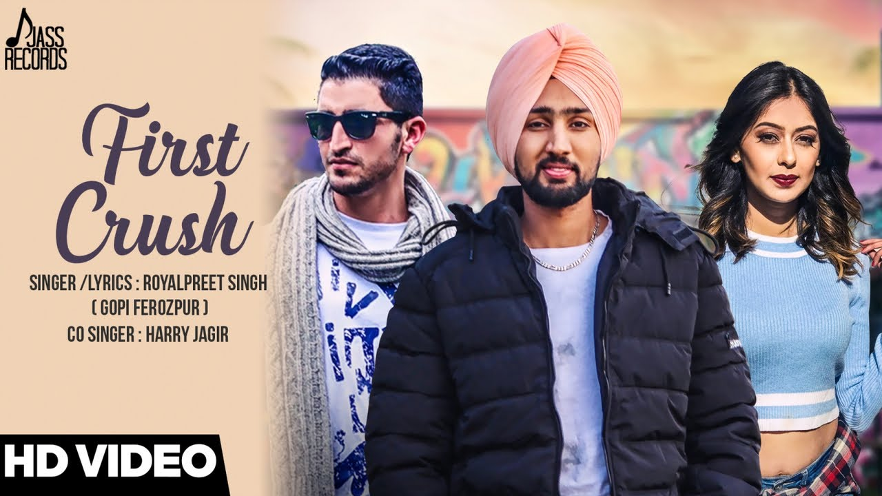First Crush – Royalpreet Singh Download Video