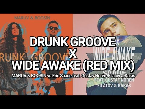 Drunk Groove x Wide Awake (Red Mix) (Mash-up)