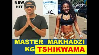 MASTER KG x MAKHADZI -  TSHIKWAMA [NEW HIT] 2019