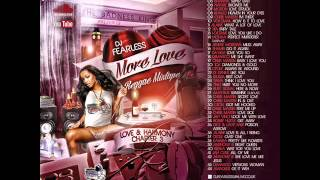 DJ FearLess – More Love Reggae Mixtape (Love & Harmony Chapter 3)