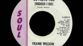 Frank Wilson: Do I Love You