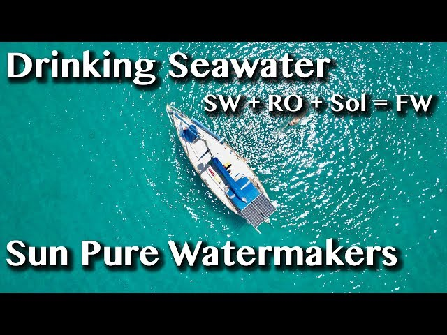 ALL ABOUT SUN PURE WATERMAKERS -[Extra]- Sailing with a Purpose