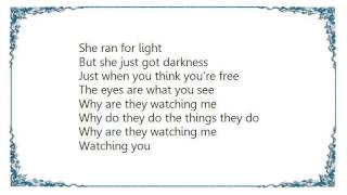 Dio - Why Are They Watching Me Lyrics