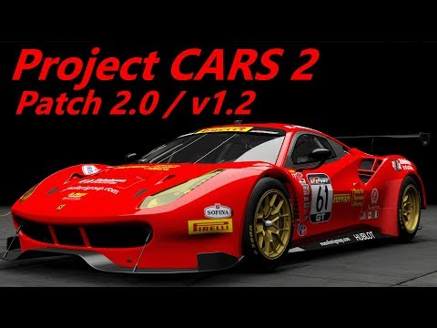 Project CARS 2 - Update 2.0 / Version 1.2