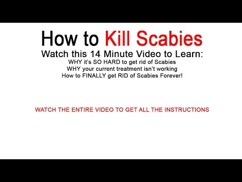 Video Scabies Treatment - How to Get Rid of Scabies