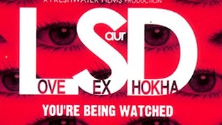 New Hindi Movies 2015 - Love Sex Aur Dhokha (LSD) Full Movie | Hot Hindi Movies 2015 Full Movie