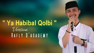 Ya Habibal Qolbi Suara Rafly D'Academy Bikin Merinding