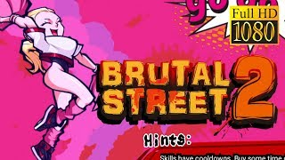 Brutal Street 2 Game Review 1080P Official Black Pearl