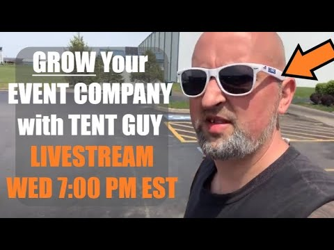 Growing Your Event Company | With Tent Guy