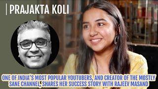 Prajakta Koli interview with Rajeev Masand I Mostly Sane I YouTube Creator
