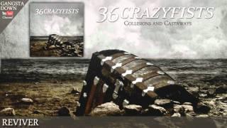 36 Crazyfists - Reviver